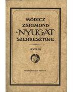 Móricz Zsigmond a Nyugat szerkesztője. (dedikált)