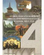 Szabolcs-Szatmár-Bereg Megye Önkormányzatának második négy éve