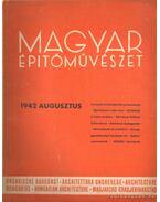 Magyar építőművészet 1942. augusztus - Vitéz Irsy László (szerk.)