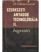 Szerkezeti anyagok technológiája II.