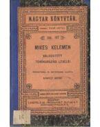 Mikes Kelemen válogatott törökországi levelei