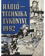 Rádiótechnika évkönyve 1992 - Bassó András, Békei Ferenc, Fáber József