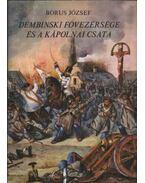Dembinski fővezérsége és a kápolnai csata