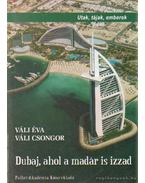 Dubaj, ahol a madár is izzad