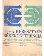 A keresztyén békekonferencia