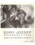 Egri József emlékkiálítása Pápa, helytörténeti múzeum