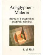 Anaglyphenmalerei peinture d'anaglyphes anaglyph painting (dedikált)