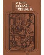 A Tatai bőrgyár története