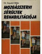 Mozgásszervi sérültek rehabilitációja
