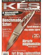 Késmánia 2003. április-május-június