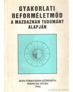 Gyakorlati reforméletmód