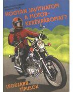 Hogyan javíthatom a motorkerékpáromat?