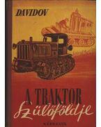 A traktor szülőföldje
