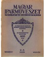 Magyar Iparművészet XXVI. évfolyam 2.-5. szám