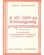 A VC-1541-es lemezegység programozása (A nagy floppy könyv)