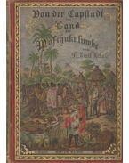 Von der Capstadt ins Land der Maschukulumbe I-II. kötet