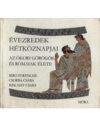 Az ókori görögök és rómaiak élete