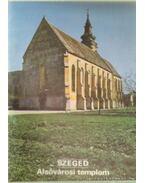 Szeged - Alsóvárosi templom