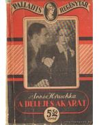 A delejes akarat - Hruschka, Annie