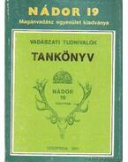 Vadászati tudnivalók tankönyv Nádor 19