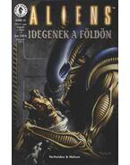 Aliens 5. 1999/2. szám - Idegenek a Földön 1/6.