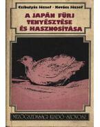 A japán fürj tenyésztése és hasznosítása