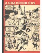 A gravitor ügy ( Füles1970. 29-36 szám 1-8 rész)