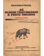 Az Oláhok vérnyomában a Fekete tengerig