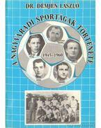 A nagyváradi sportágak története (dedikált)