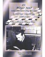 XI. Máyer Jenő sakk emlékverseny kiírása és vásárhelyi sakk-krónika 2005-2006