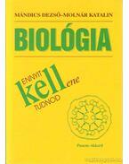 Biológia - Ennyit kell(ene) tudnod