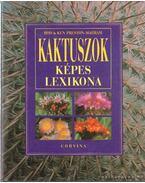 Kaktuszok képes lexikona