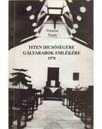 Isten dicsőségére gályarabok emlékére 1978 (dedikált)