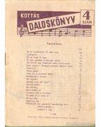 Kottás daloskönyv 4. szám