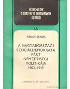 A magyarországi szociáldemokrata párt nemzetiségi politikája 1903-1919