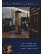 Wallenberg-füzetek I. (Dedikált)