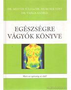 Egészségre Vágyók Könyve