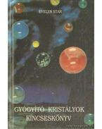 Gyógyító kristályok kincseskönyv