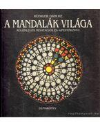 A mandalák világa