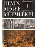 Heves megye műemlékei I-III. kötet