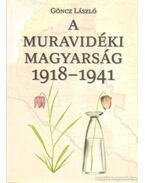 A muravidéki magyarság 1918-1941 (dedikált)