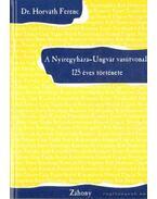 A Nyíregyháza-Ungvár vasútvonal 125 éves története