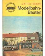 Modellbahn-Bauten