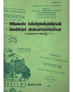 Miskolc középiskoláinak levéltári dokumentumai