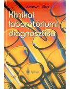 Klinikai laboratóriumi diagnosztika