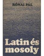 Latin és mosoly (dedikált)