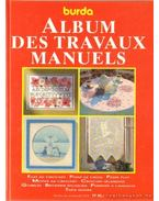 Album des travaux manuels - Seewald, Margret, Hark, Veronika, Thiemeyer, Anne