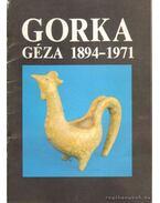 Gorka Géza 1894-1971