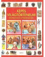 Képes világtörténelmi kronológia gyermekeknek