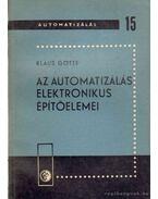 Az automatizálás elektronikus építőelemei